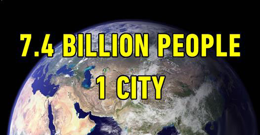 Population: What If Everyone Lived In One City? (VIDEO)